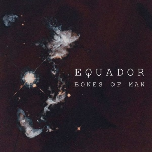Equdaor - Bones Of Man