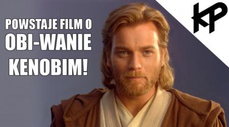 Trwają prace nad filmem o Obi-Wanie Kenobim!