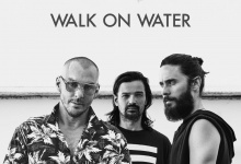 Thirty Seconds To Mars – Walk On Water. (video + tekst)