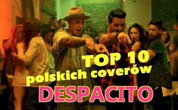 Despacito Top 10 po polsku