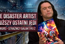 KulPlaneta #2 – Strażnicy galaktyki 2 Konkurs, The Disaster Artist, The Room
