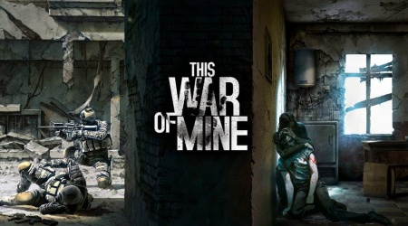 Przeżyć wojnę, czyli This War Of Mine