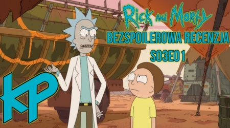 Rick and Morty s03e02 recenzja [WIDEO]