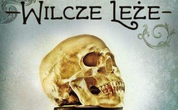 Andrzej Pilipiuk Wilcze Leże
