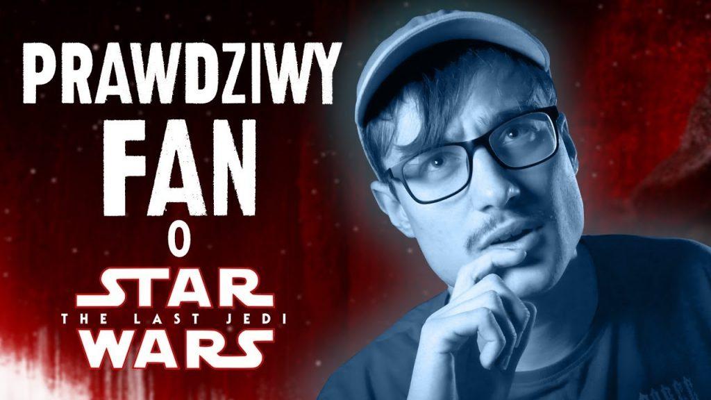 Ostatni Jedi opinie, Prawdziwy fan krytykuje Gwiezdne Wojny