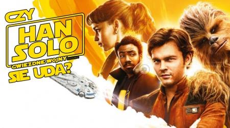 Han Solo film problemy, Han Solo Star Wars spin off co poszło nie tak?