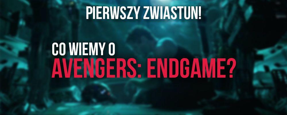 Avengers 4 data premiery, Avengers 4 obsada, Avengers 4 fabuła, Avengers Endgame trailer