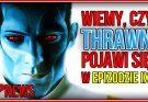 Thrawn Star Wars 9? Watchmen HBO informacje