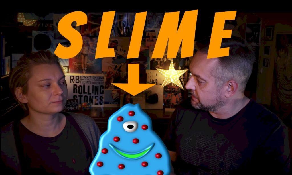 slime, Slime co to jest